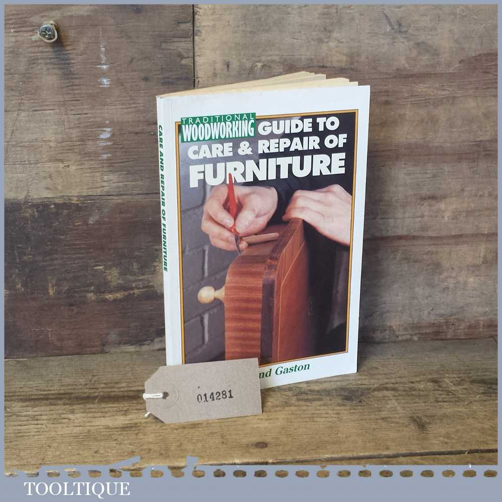 Woodworking Guide To Care Repair Of Furniture Book By Desmond Gaston Tooltique