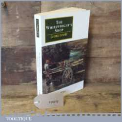 The Wheelwright's Shop Book By George Sturt Fair Condition