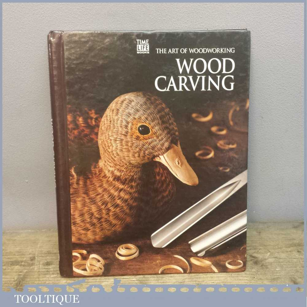 Time Life The Art Of Woodworking Book - Wood Carving
