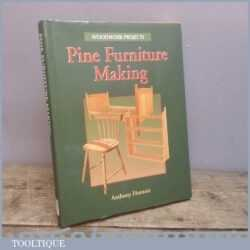 Vintage Woodworking Anthony Hontoir Pine Furniture Making Book