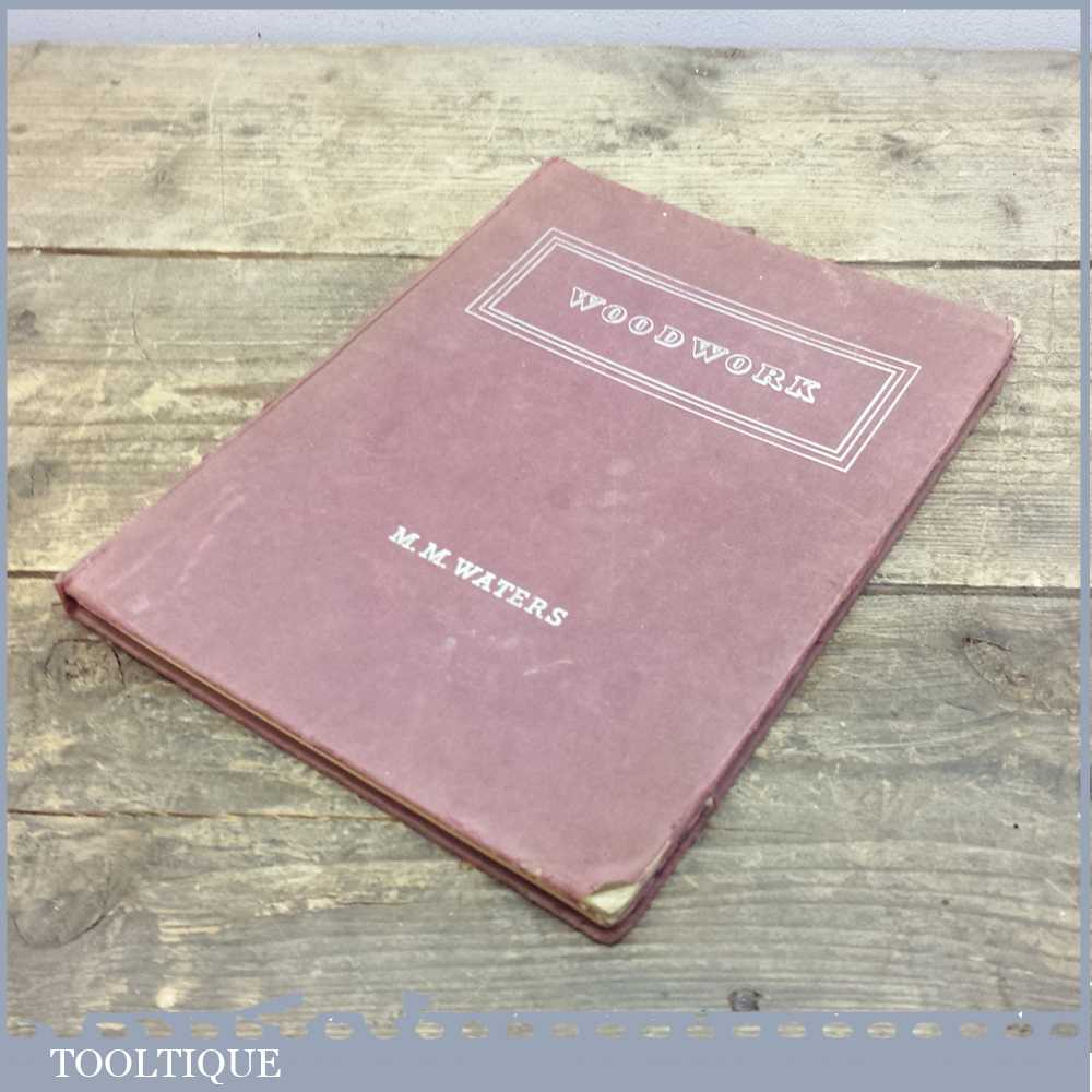 Vintage Woodwork Practical Home Woodworking Book - M M Waters